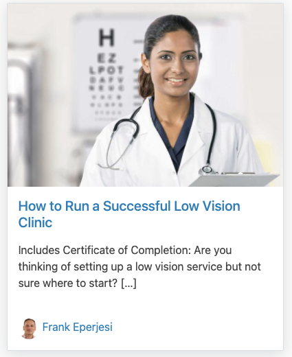 How to Run a Successful Low Vision Clinic
